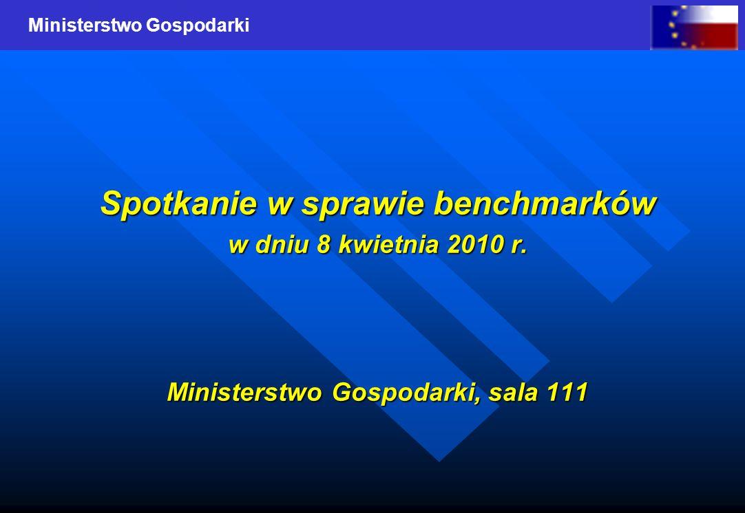 Ministerstwo Gospodarki Spotkanie w sprawie benchmarków w dniu 8 kwietnia 2010 r. Ministerstwo Gospodarki, sala 111