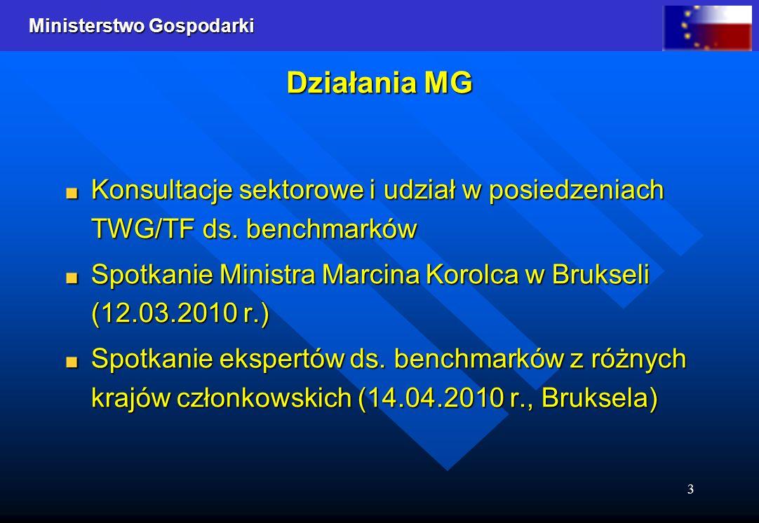 Ministerstwo Gospodarki 3 Działania MG Konsultacje sektorowe i udział w posiedzeniach TWG/TF ds. benchmarków Spotkanie Ministra Marcina Korolca w Bruk