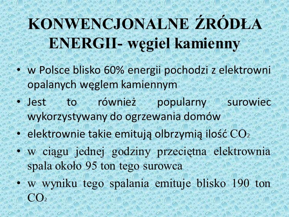 w Polsce blisko 60% energii pochodzi z elektrowni opalanych węglem kamiennym Jest to również popularny surowiec wykorzystywany do ogrzewania domów ele