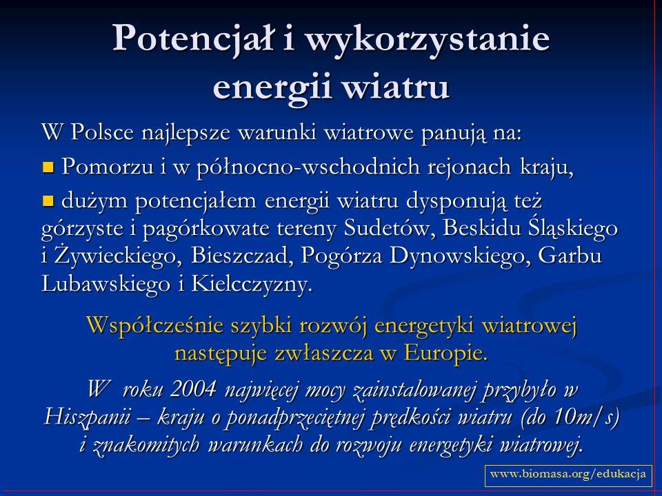 Potencjał i wykorzystanie energii wiatru W Polsce najlepsze warunki wiatrowe panują na: Pomorzu i w północno-wschodnich rejonach kraju, Pomorzu i w pó