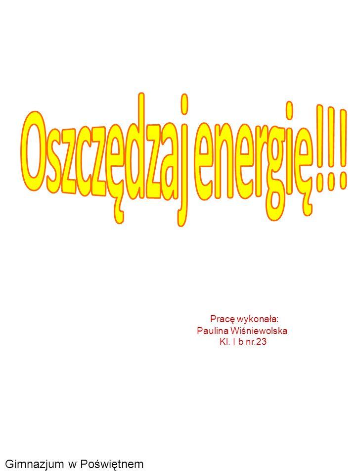 1.Energia 2.Rodzaje energii 3.Energia elektryczna 4.Znaczenie słów oszczędność energii 5.Sposoby oszczędzania energii