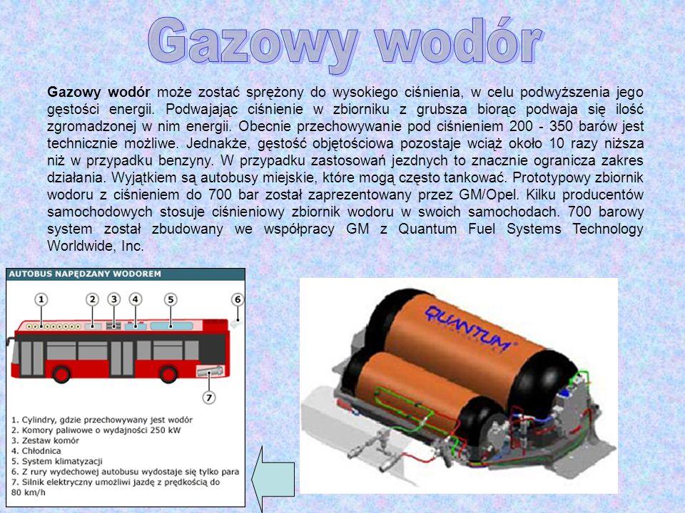 Gazowy wodór może zostać sprężony do wysokiego ciśnienia, w celu podwyższenia jego gęstości energii. Podwajając ciśnienie w zbiorniku z grubsza biorąc