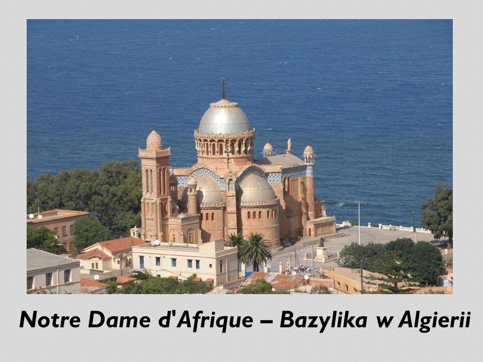 Notre Dame d'Afrique – Bazylika w Algierii
