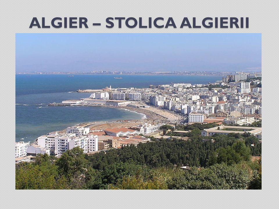 ALGIER – STOLICA ALGIERII