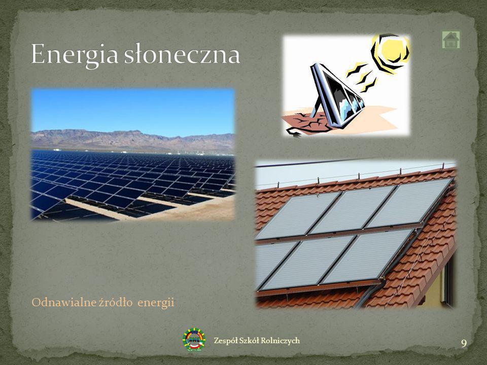 9 Zespół Szkół Rolniczych Odnawialne źródło energii