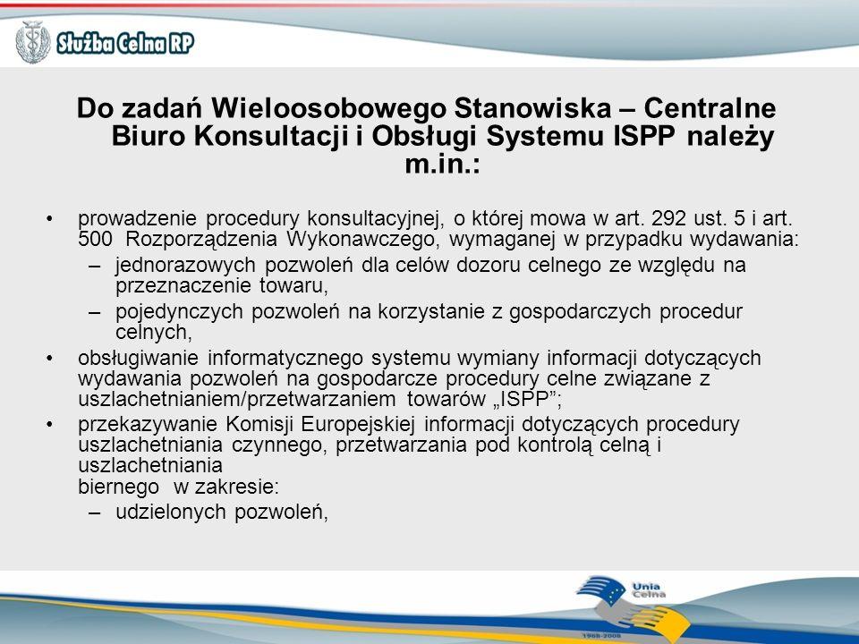 Do zadań Wieloosobowego Stanowiska – Centralne Biuro Konsultacji i Obsługi Systemu ISPP należy m.in.: prowadzenie procedury konsultacyjnej, o której m