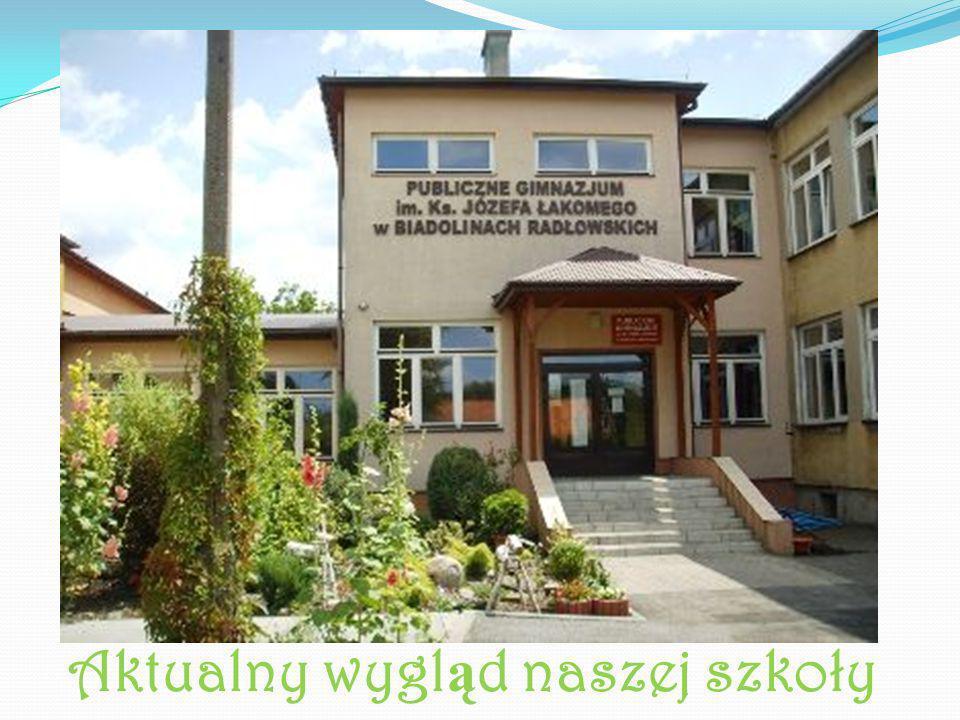 Aktualny wygl ą d naszej szkoły