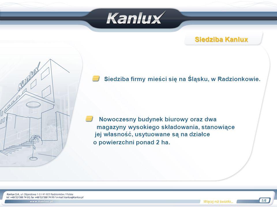 Siedziba firmy mieści się na Śląsku, w Radzionkowie.