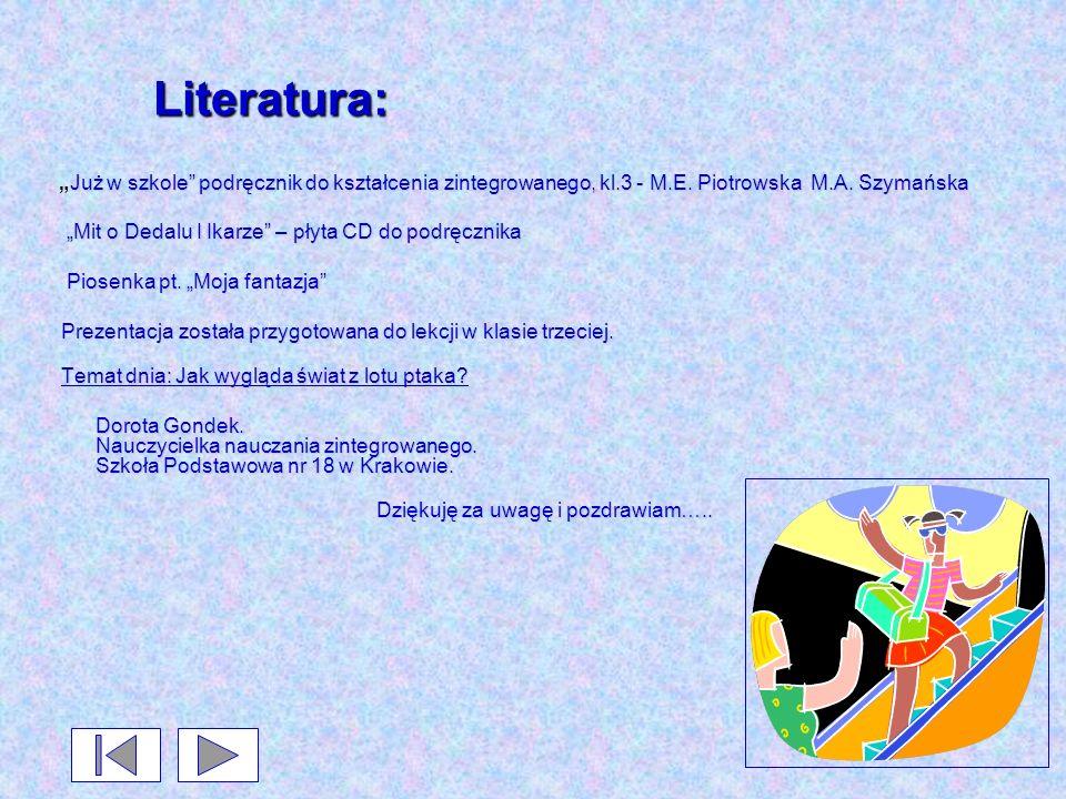 Literatura: Już w szkole podręcznik do kształcenia zintegrowanego, kl.3 - M.E. Piotrowska M.A. SzymańskaJuż w szkole podręcznik do kształcenia zintegr