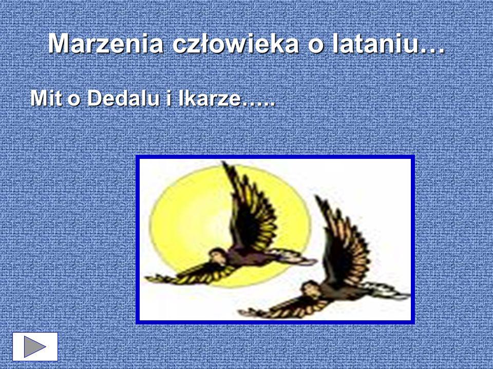 Marzenia człowieka o lataniu… Mit o Dedalu i Ikarze…..