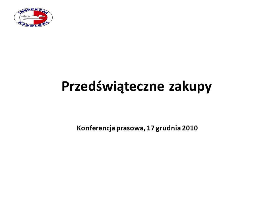 Przedświąteczne zakupy Konferencja prasowa, 17 grudnia 2010