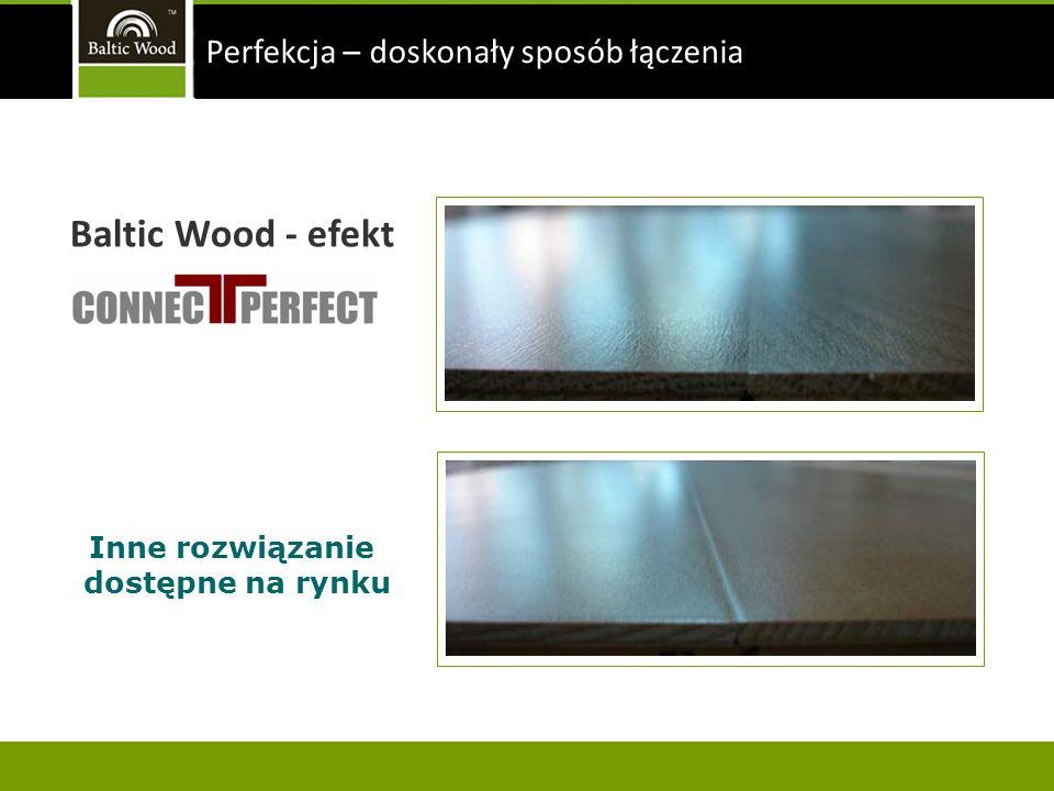 Inne rozwiązanie dostępne na rynku Baltic Wood - efekt Perfekcja – doskonały sposób łączenia