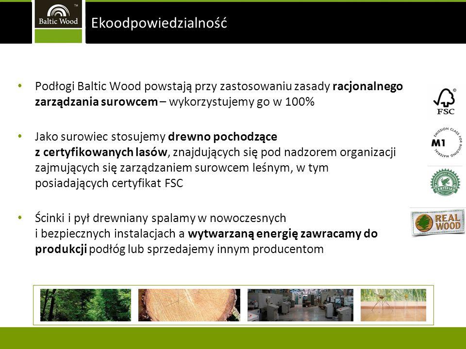 Podłogi Baltic Wood powstają przy zastosowaniu zasady racjonalnego zarządzania surowcem – wykorzystujemy go w 100% Jako surowiec stosujemy drewno poch