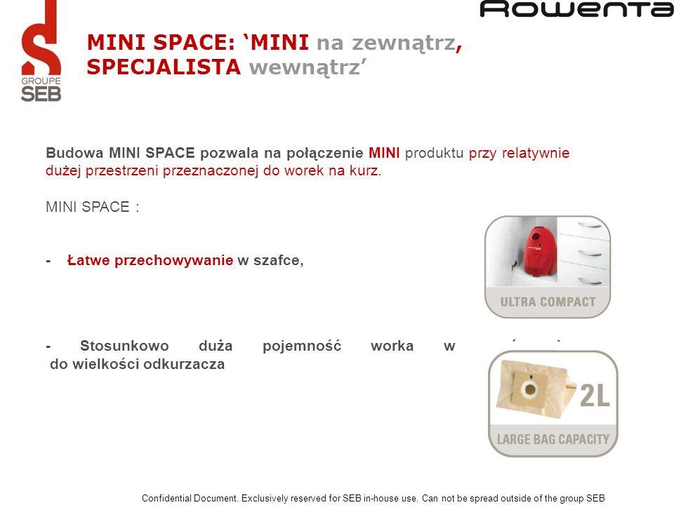 Budowa MINI SPACE pozwala na połączenie MINI produktu przy relatywnie dużej przestrzeni przeznaczonej do worek na kurz. MINI SPACE : - Łatwe przechowy