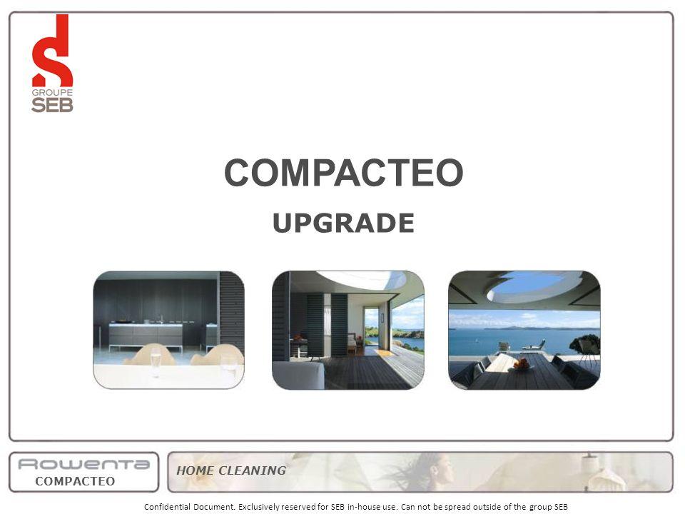 Wzmocnienie pozycji w przedziale podstawowych, kompaktowych odkurzaczy Zwiększenie udziałów w tym segmencie cenowym COMPACTEO® UPGRADE: -Większa moc: oba modele 1800W, -Wysoka skuteczność filtracji powietrza: 96% dzięki workowi Wonderbag® Compact, -Pozycjonowanie cenowe bez zmian strategy product range timing pricing / volumes SBU Home Care – IPC 2008 - New Products Presentation.