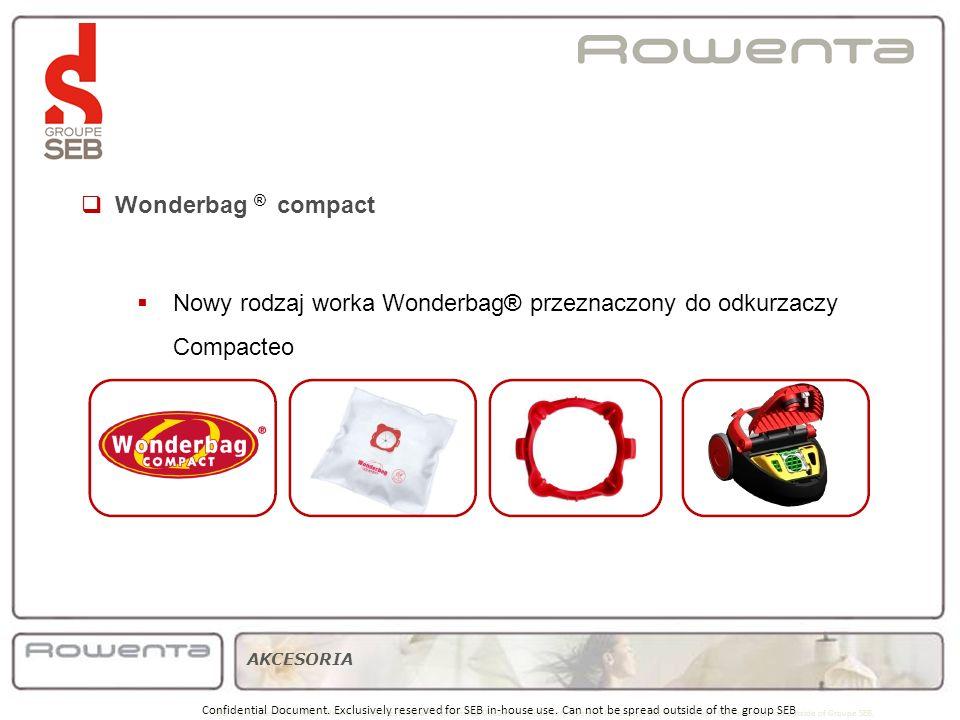 Nowy rodzaj worka Wonderbag® przeznaczony do odkurzaczy Compacteo SBU Home Care – IPC 2008 - New Products Presentation. Confidential Document. Exclusi