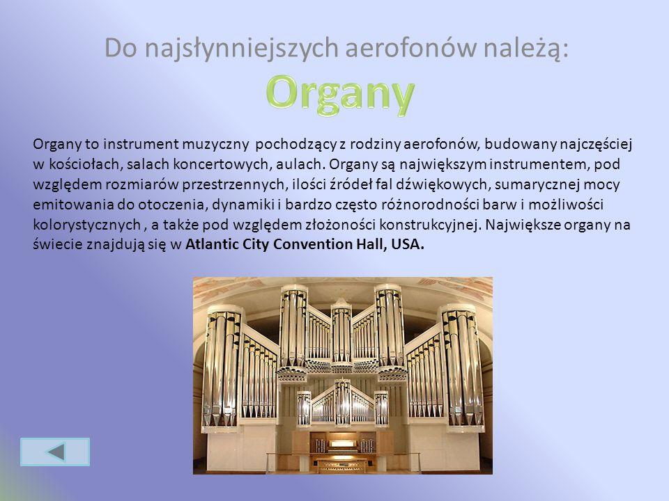 Aerofony Aerofony - dęte to grupa instrumentów muzycznych, w których źródłem dźwięku jest drgający słup powietrza wewnątrz piszczałki. 1.Dęte drewnian