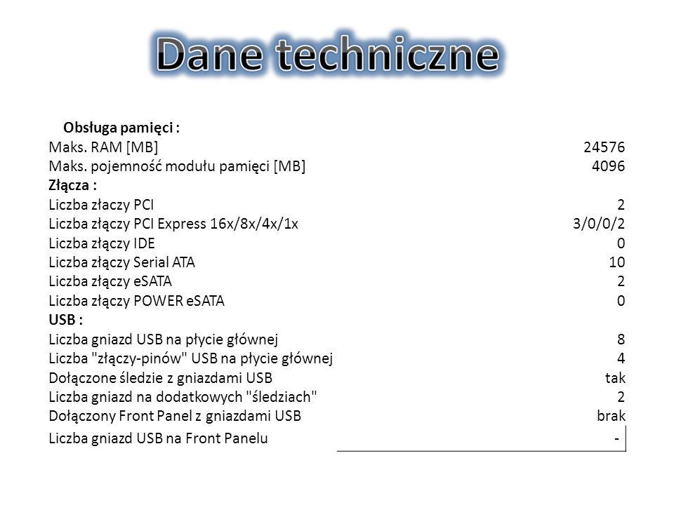 Obsługa pamięci : Maks. RAM [MB]24576 Maks.