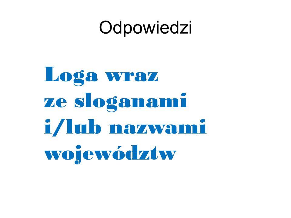 Loga wraz ze sloganami i/lub nazwami województw Odpowiedzi