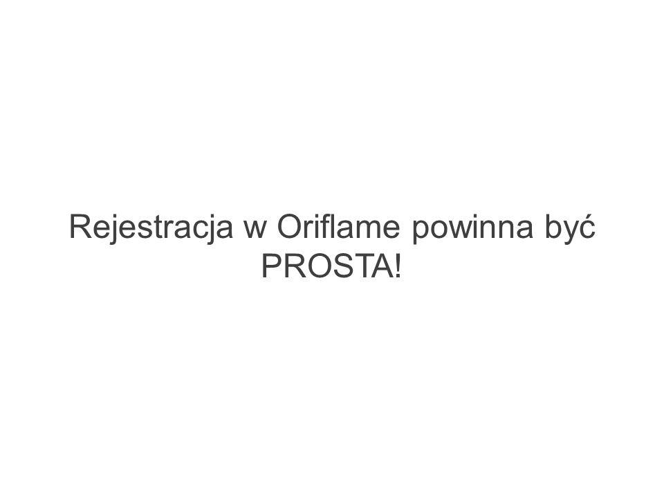 Rejestracja w Oriflame powinna być PROSTA!