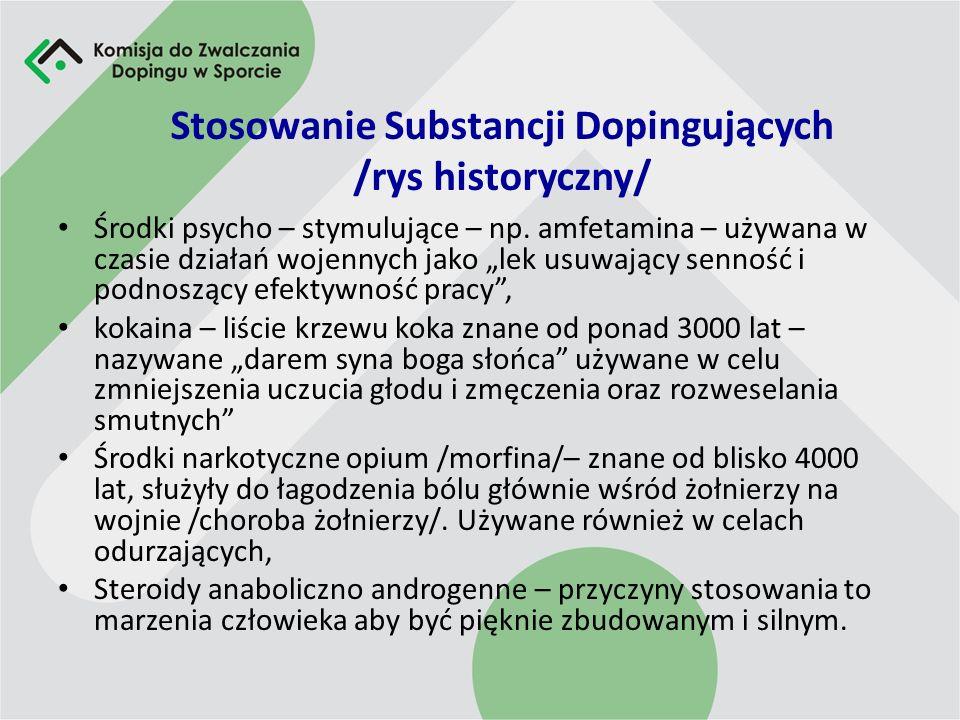 Stosowanie Substancji Dopingujących /rys historyczny/ Środki psycho – stymulujące – np.