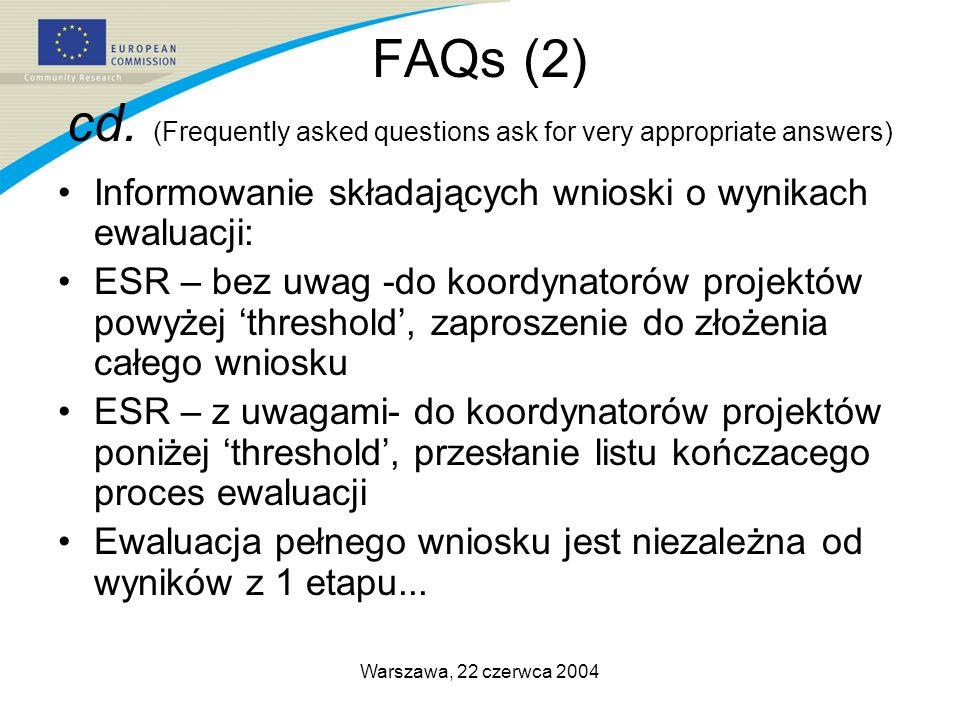 Warszawa, 22 czerwca 2004 FAQs (2) cd.