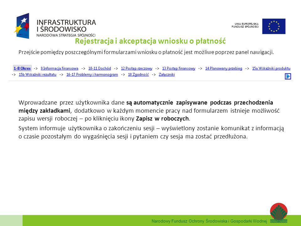 Narodowy Fundusz Ochrony Środowiska i Gospodarki Wodnej UNIA EUROPEJSKA FUNDUSZ SPÓJNOŚCI Rejestracja i akceptacja wniosku o płatność Przejście pomięd