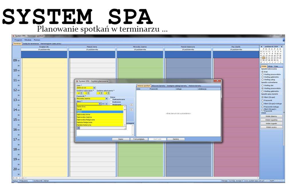 System SPA Planowanie spotkań w terminarzu … SYSTEM SPA