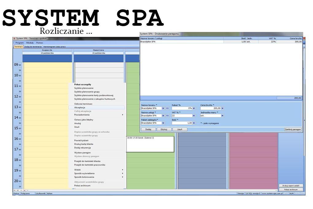 System SPA Rozliczanie … SYSTEM SPA