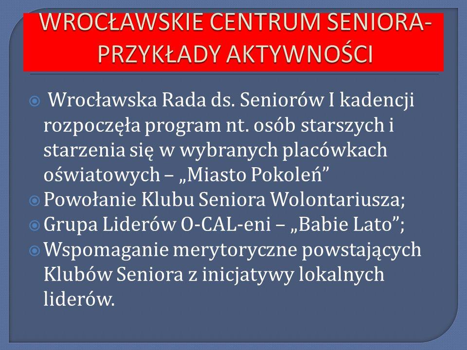 Wrocławska Rada ds. Seniorów I kadencji rozpoczęła program nt. osób starszych i starzenia się w wybranych placówkach oświatowych – Miasto Pokoleń Powo