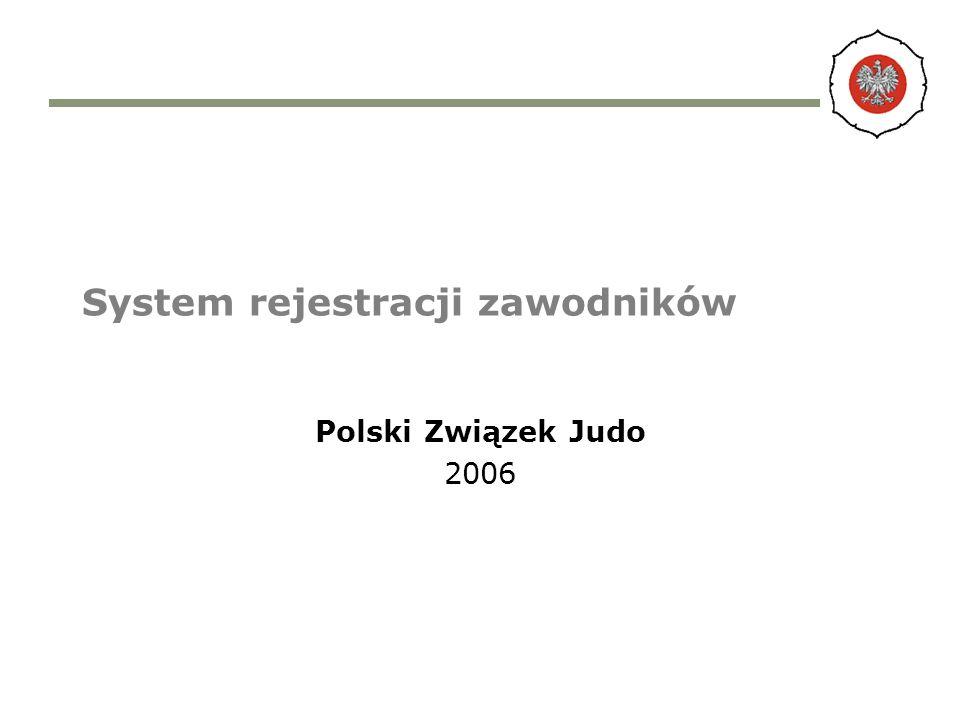 System rejestracji zawodników Polski Związek Judo 2006