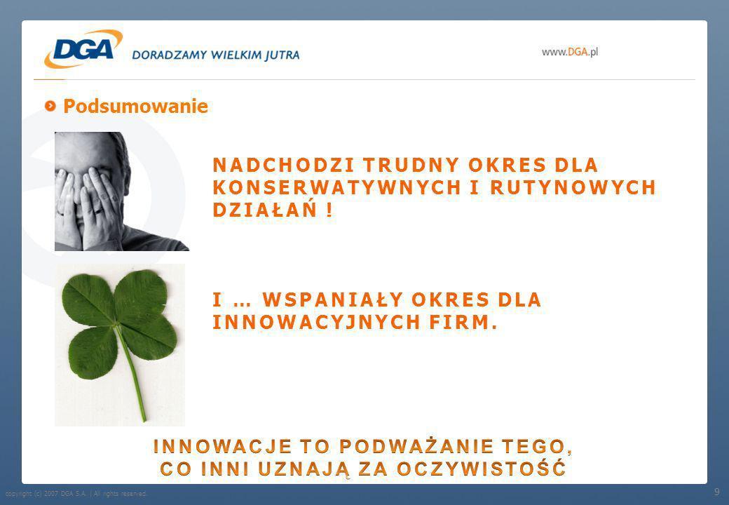 Andrzej Głowacki Prezes Zarządu Doradztwo Gospodarcze DGA SA Zapraszam do dyskusji