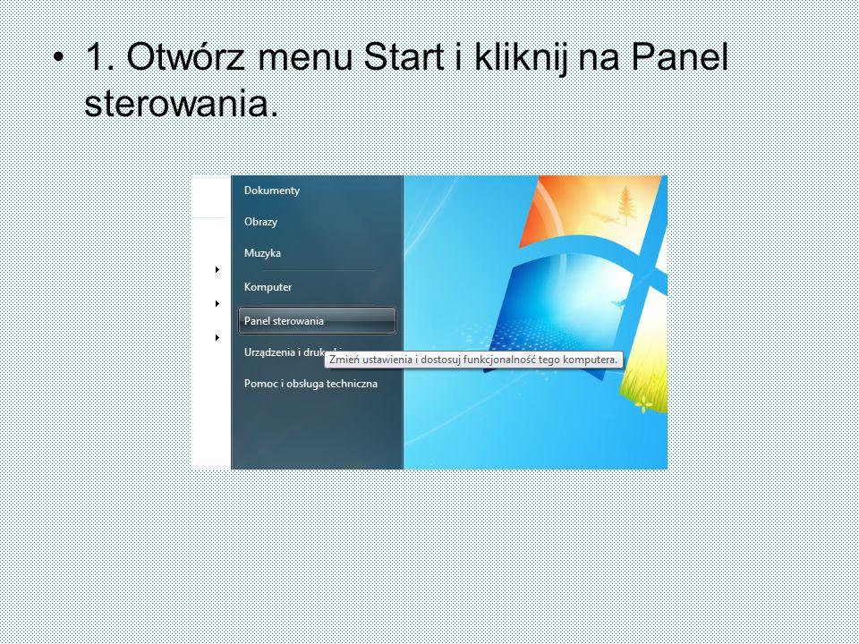 1. Otwórz menu Start i kliknij na Panel sterowania.
