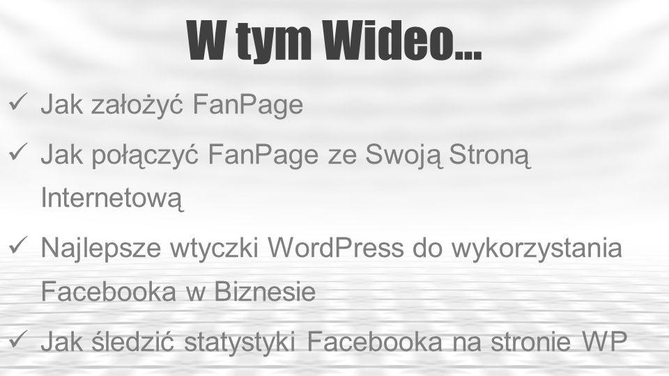 Jak założyć FanPage