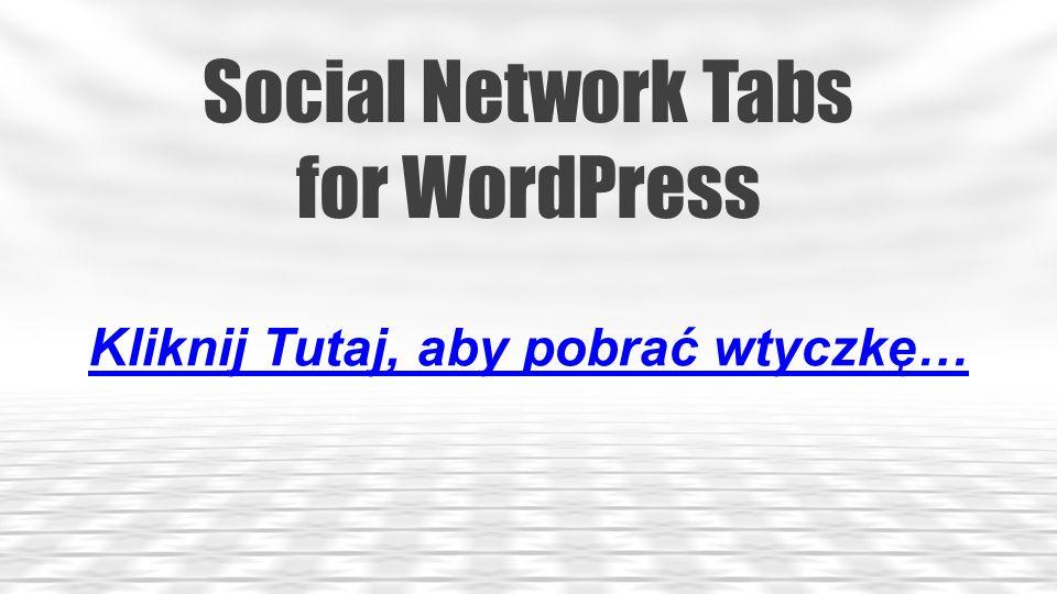 WordPress Social Stream Kliknij Tutaj, aby pobrać wtyczkę…