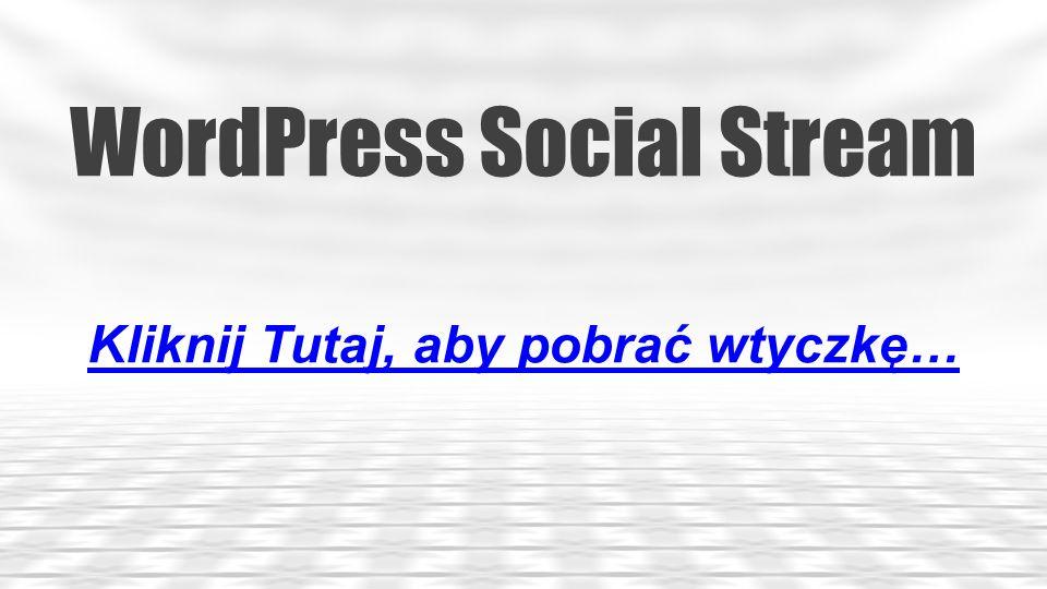 WordPress Social Share Buttons Kliknij Tutaj, aby pobrać wtyczkę…