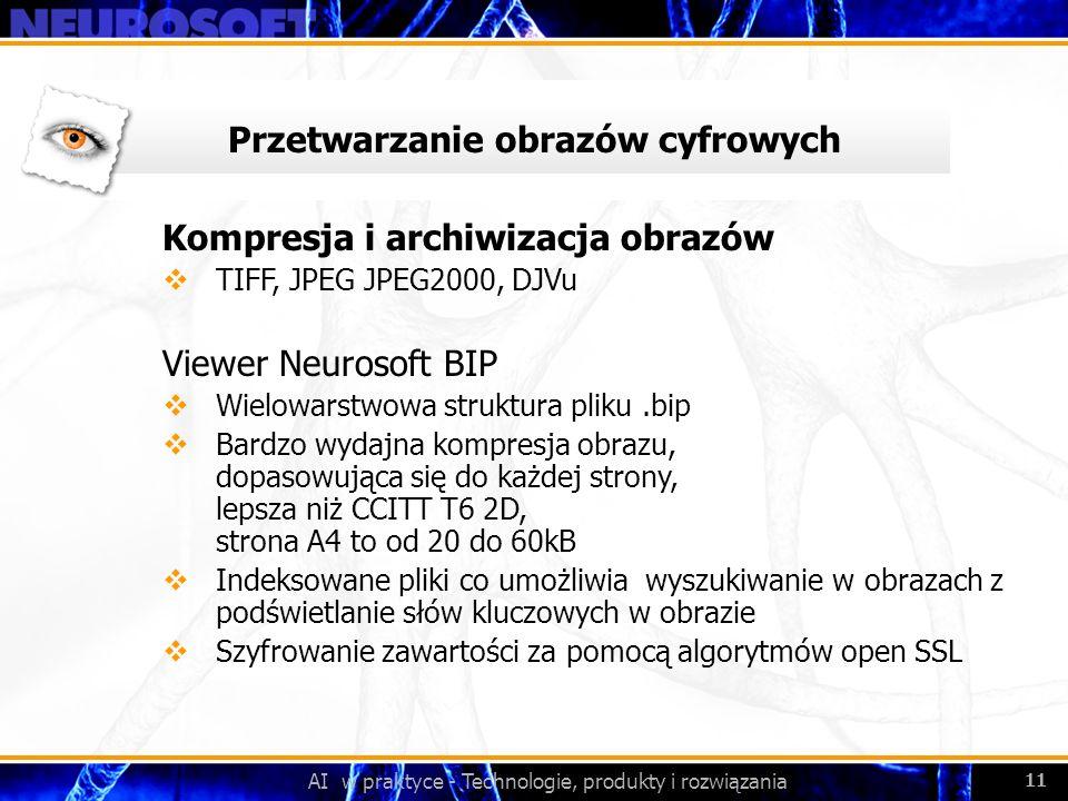 AI w praktyce - Technologie, produkty i rozwiązania 11 Przetwarzanie obrazów cyfrowych Kompresja i archiwizacja obrazów TIFF, JPEG JPEG2000, DJVu View