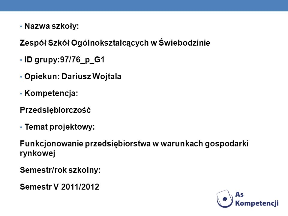 DZIAŁANIA FIRMY NA RYNKU 1.pozyskanie kapitału założycielskiego, 2.