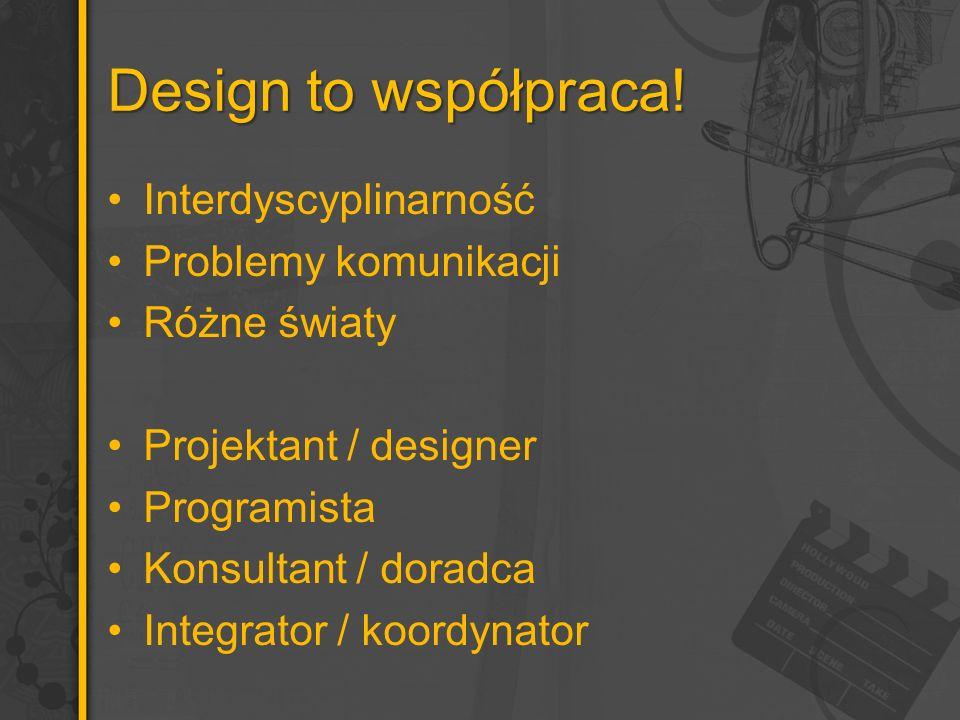 Design to współpraca.