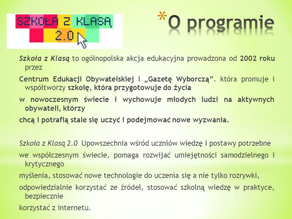 Szkoła z Klasą to ogólnopolska akcja edukacyjna prowadzona od 2002 roku przez Centrum Edukacji Obywatelskiej i Gazetę Wyborczą. która promuje i współt