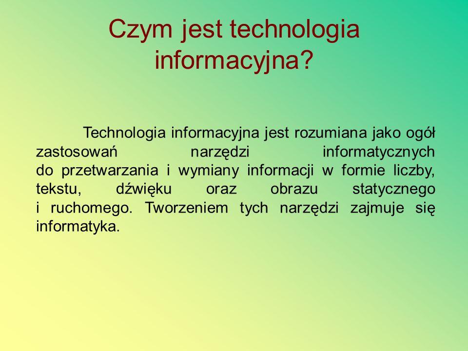 Czym jest technologia informacyjna.