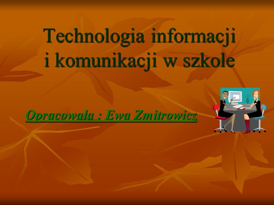 W prezentacji wykorzystałam materiały Jerzego Piskora umieszczone na stronie : www.21sp.lublin.pl/komputer.htm