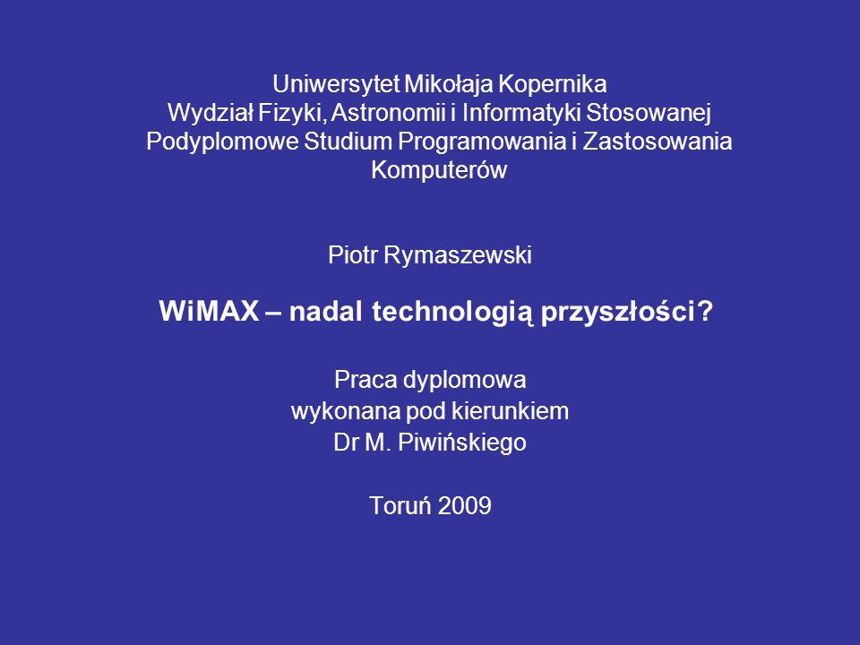 Piotr Rymaszewski Praca dyplomowa wykonana pod kierunkiem Dr M.