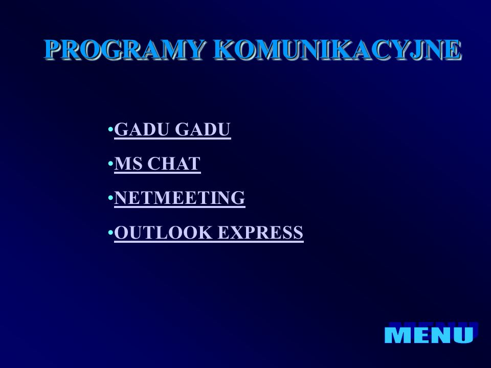 GADU MS CHAT NETMEETING OUTLOOK EXPRESS PROGRAMY KOMUNIKACYJNE