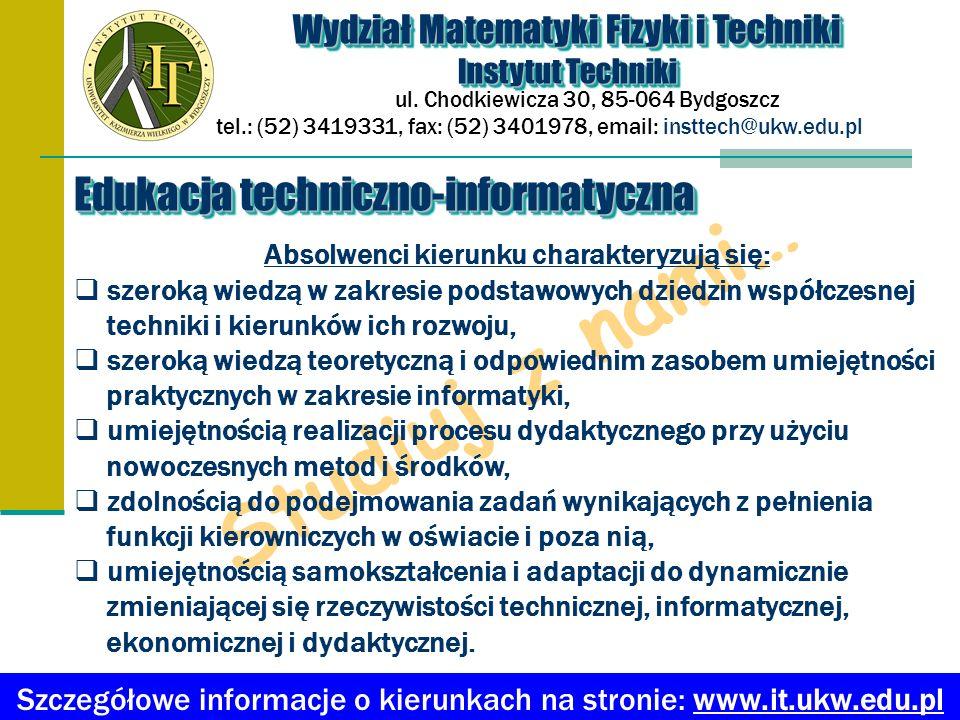 Wydział Matematyki Fizyki i Techniki Instytut Techniki Wydział Matematyki Fizyki i Techniki Instytut Techniki ul.