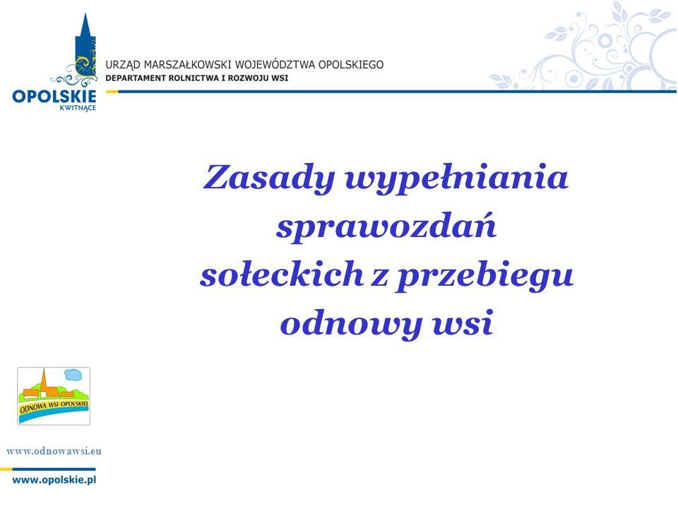 www.odnowawsi.eu Zasady wypełniania sprawozdań sołeckich z przebiegu odnowy wsi