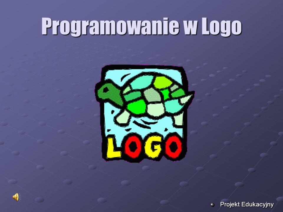 Programowanie w Logo Projekt Edukacyjny