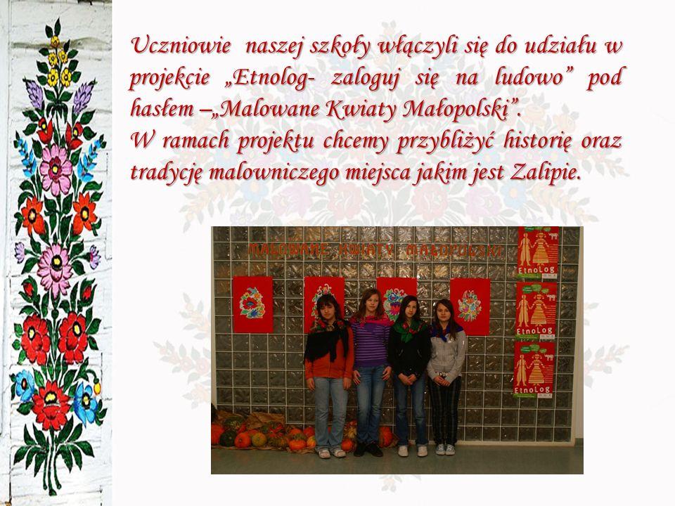 Uczniowie naszej szkoły włączyli się do udziału w projekcie Etnolog- zaloguj się na ludowo pod hasłem –Malowane Kwiaty Małopolski.