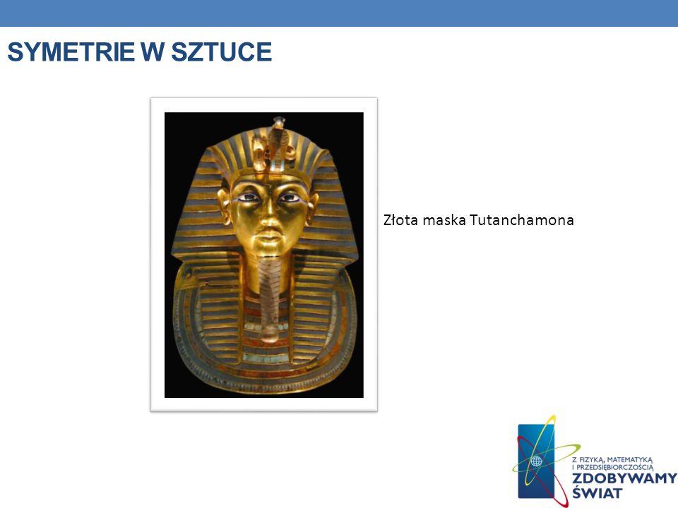 SYMETRIE W SZTUCE Złota maska Tutanchamona