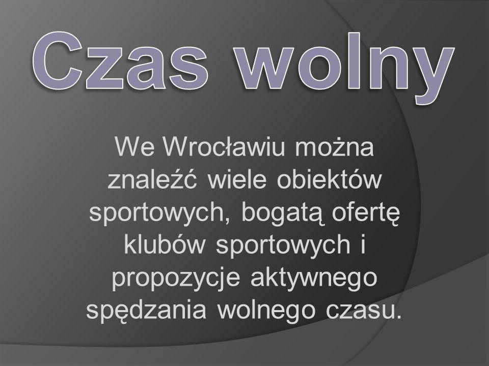 We Wrocławiu można znaleźć wiele obiektów sportowych, bogatą ofertę klubów sportowych i propozycje aktywnego spędzania wolnego czasu.